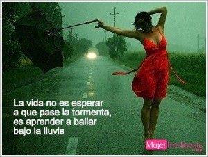 la vida es aprender a bailar bajo la lluvia
