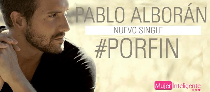Por fin, la nueva canción de Pablo Alborán
