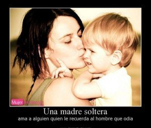 frase el amor de una madre soltera