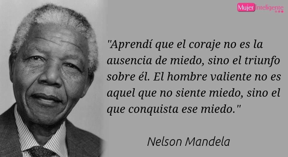 Frases Celebres De Nelson Mandela Mujer Inteligente