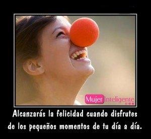 la felicidad es disfrutar los momentos del dia a dia