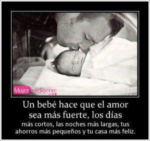 imagen y frase de un padre con su bebe